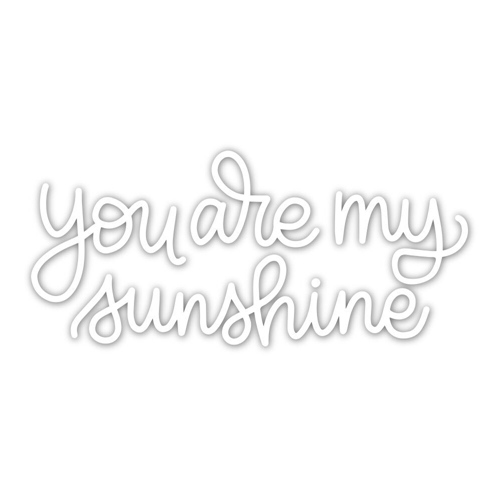 Simon Says Stamp YOU ARE MY SUNSHINE Wafer Dies sssd111834 Sending Sunshine Preview Image