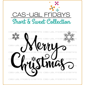 CAS-ual Fridays MERRY Clear Stamps SS1701*