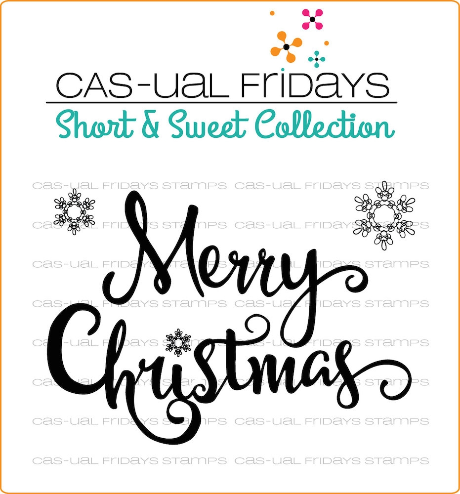 CAS-ual Fridays MERRY Clear Stamps SS1701* zoom image