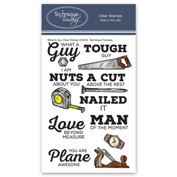 Technique Tuesday WHAT A GUY Clear Stamps 02658