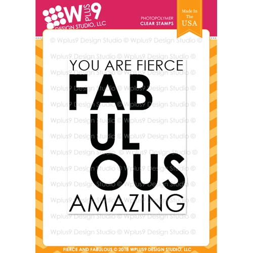 Wplus9 FIERCE AND FABULOUS Clear Stamps cl-wp9ffa Preview Image