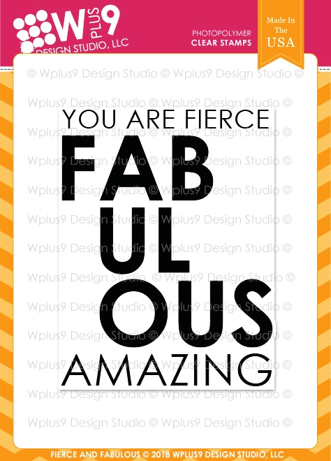 Wplus9 FIERCE AND FABULOUS Clear Stamps cl-wp9ffa zoom image