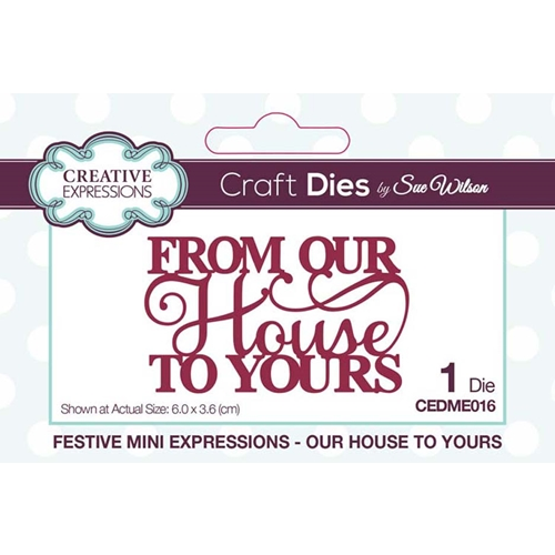 Creative Expressions OUR HOUSE TO YOURS Sue Wilson Festive Mini Expressions Die cedme016 Preview Image