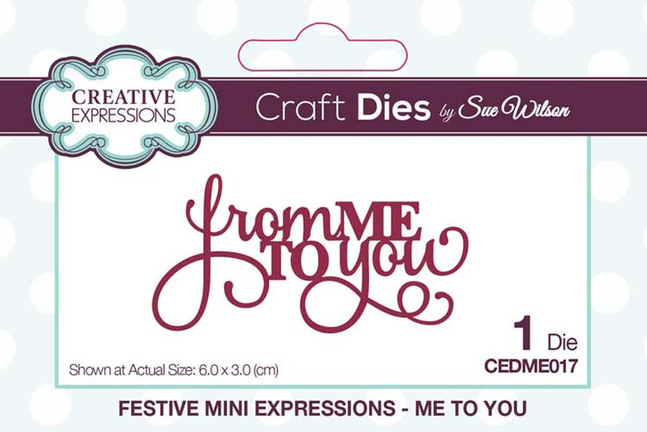 Creative Expressions ME TO YOU Sue Wilson Festive Mini Expressions Die cedme017 zoom image