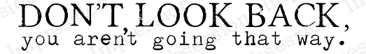 Impression Obsession Cling Stamp DON'T LOOK BACK B17240 zoom image