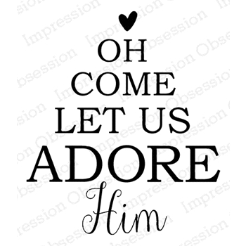 Impression Obsession Cling Stamp ADORE HIM E14749*