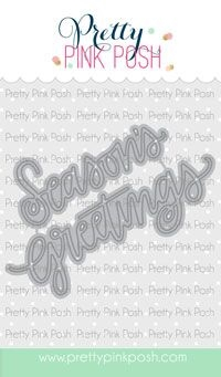 Pretty Pink Posh Seasons Greetings Script Dies