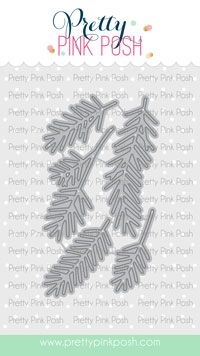 Pretty Pink Posh PINE SPRIG Dies  Preview Image