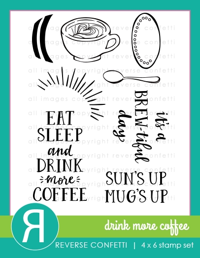 Reverse Confetti DRINK MORE COFFEE Clear Stamps zoom image