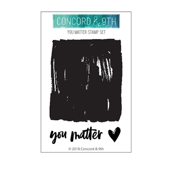 Concord & 9th YOU MATTER Clear Stamp Set 10478*