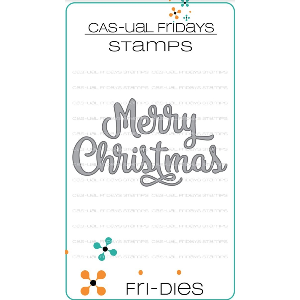 CAS-ual Fridays MERRY CHRISTMAS Fri-Dies Steel Dies Craft zoom image