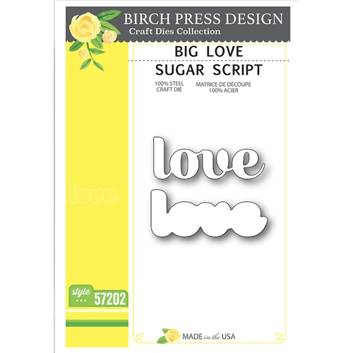 Birch Press Design BIG LOVE SUGAR SCRIPT Craft Dies 57202 Preview Image