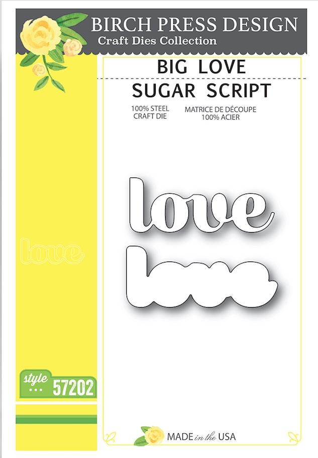 Birch Press Design BIG LOVE SUGAR SCRIPT Craft Dies 57202 zoom image