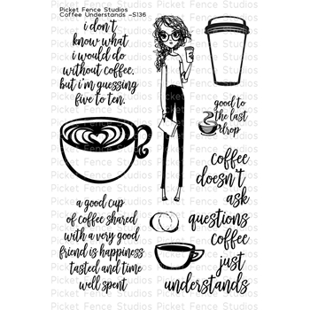 Picket Fence Studios COFFEE UNDERSTANDS Clear Stamp Set s136