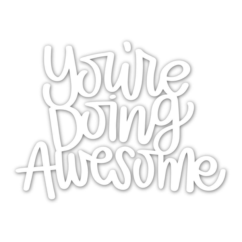 Simon Says Stamp YOU'RE DOING AWESOME Wafer Die sssd111930 zoom image