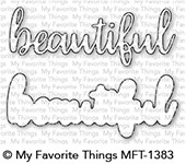 My Favorite Things BEAUTIFUL Die-Namics MFT1383 zoom image