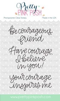 Pretty Pink Posh Simple Sayings COURAGE Clear Stamps  Preview Image