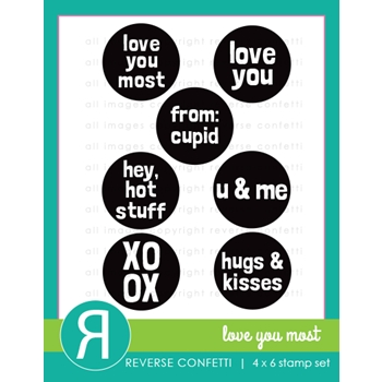 Reverse Confetti LOVE YOU MOST Clear Stamps