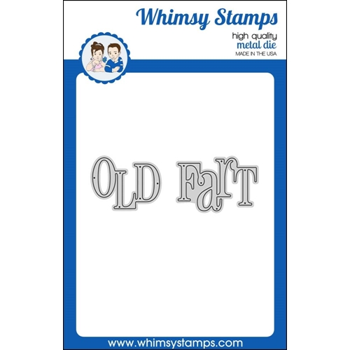Whimsy Stamps OLD FART WORD Die WSD276 Preview Image
