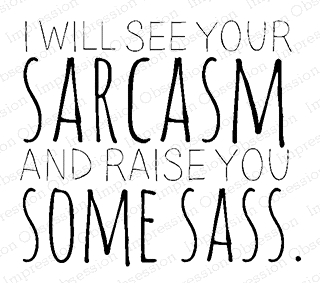 Impression Obsession Cling Stamp SARCASM AND SASS C17254