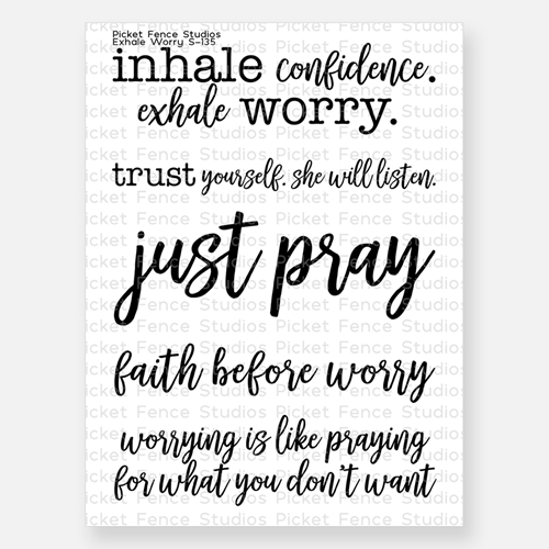 Picket Fence Studios EXHALE WORRY Clear Stamps s135 Preview Image