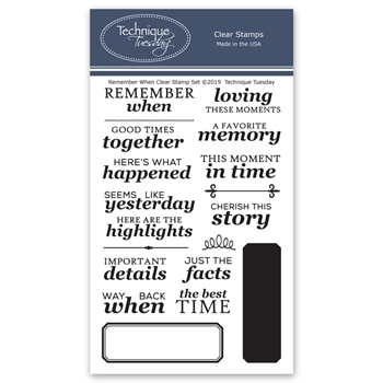 Technique Tuesday REMEMBER WHEN Clear Stamps 02759*