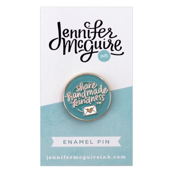 Jennifer McGuire Share Handmade Kindness Enamel Pin