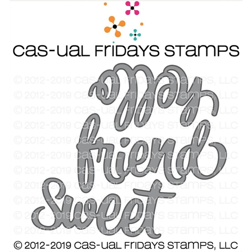 CAS-ual Fridays SWEET FRIEND Fri-Dies CFD1905 Preview Image