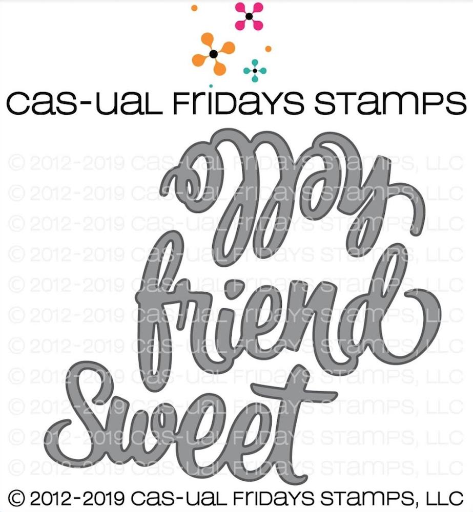 CAS-ual Fridays SWEET FRIEND Fri-Dies CFD1905 zoom image