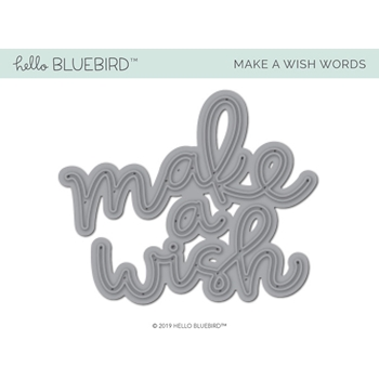 Hello Bluebird MAKE A WISH Die hb2188