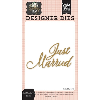 Echo Park JUST MARRIED Die Set wd181042