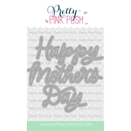 Pretty Pink Posh MOTHER'S DAY SCRIPT Dies Preview Image