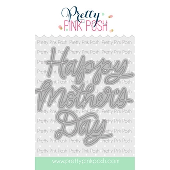 Pretty Pink Posh MOTHER'S DAY SCRIPT Dies