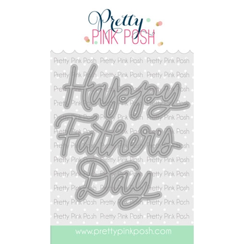 Pretty Pink Posh FATHER'S DAY SCRIPT Dies  Preview Image
