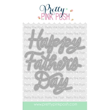 Pretty Pink Posh FATHER'S DAY SCRIPT Dies