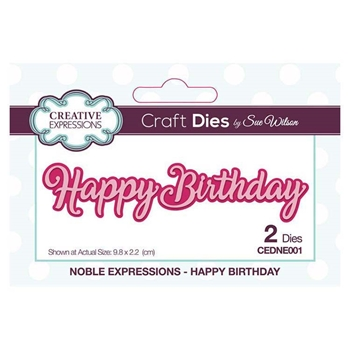 Creative Expressions HAPPY BIRTHDAY Sue Wilson Noble Expressions Collection Dies cedne001
