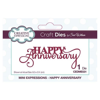 Creative Expressions HAPPY ANNIVERSARY Sue Wilson Mini Expressions Die Set cedme031