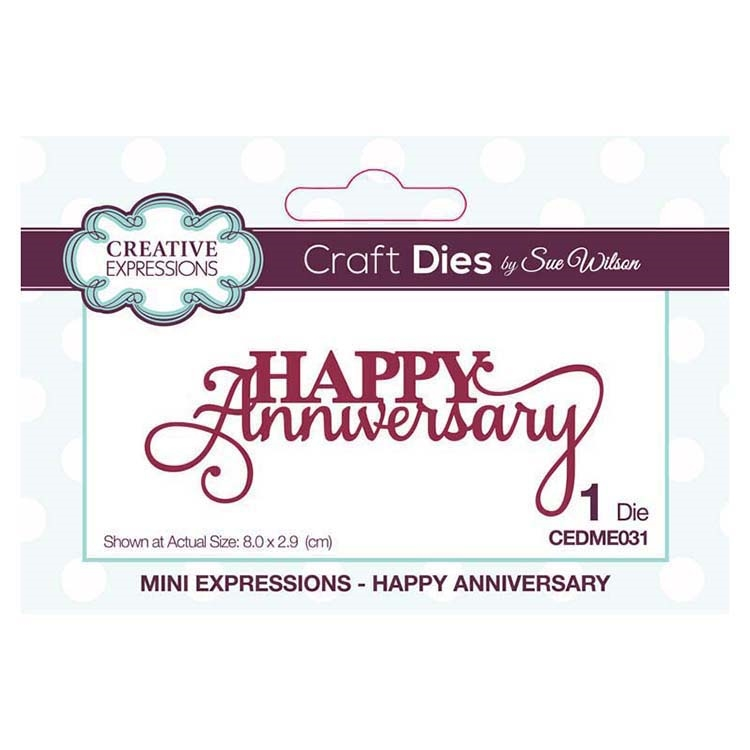 Creative Expressions HAPPY ANNIVERSARY Sue Wilson Mini Expressions Die Set cedme031 zoom image