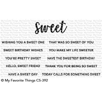 My Favorite Things SWEET SENTIMENTS Clear Stamps CS392