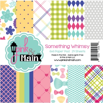 Pink and Main 6x6 SOMETHING WHIMSY Paper Pad 025604