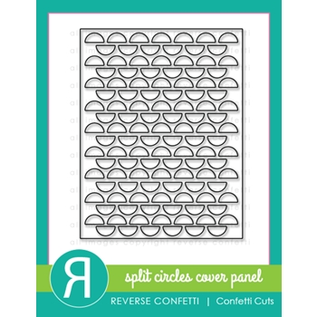 Reverse Confetti Cuts SPLIT CIRCLES Cover Panel Die