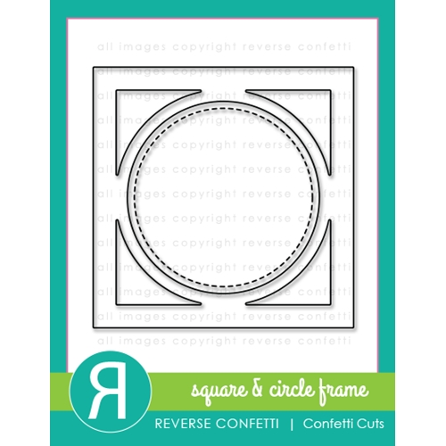 Reverse Confetti Cuts SQUARE AND CIRCLE FRAME Dies Preview Image