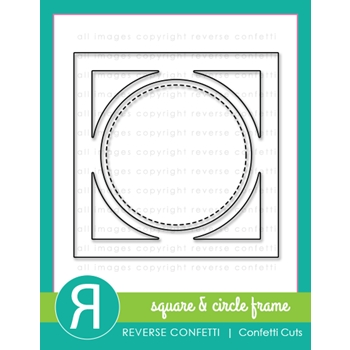 Reverse Confetti Cuts SQUARE AND CIRCLE FRAME Dies