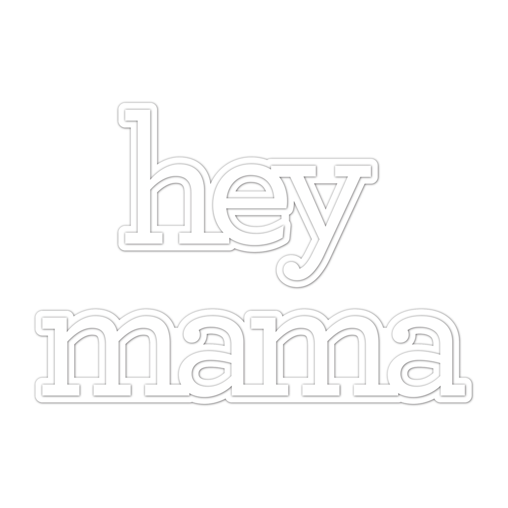 CZ Design Wafer Die HEY MAMA czd56 Celebrate You zoom image