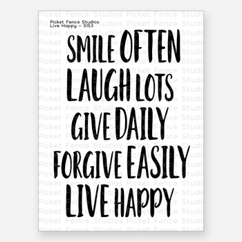Picket Fence Studios LIVE HAPPY Clear Stamp s153