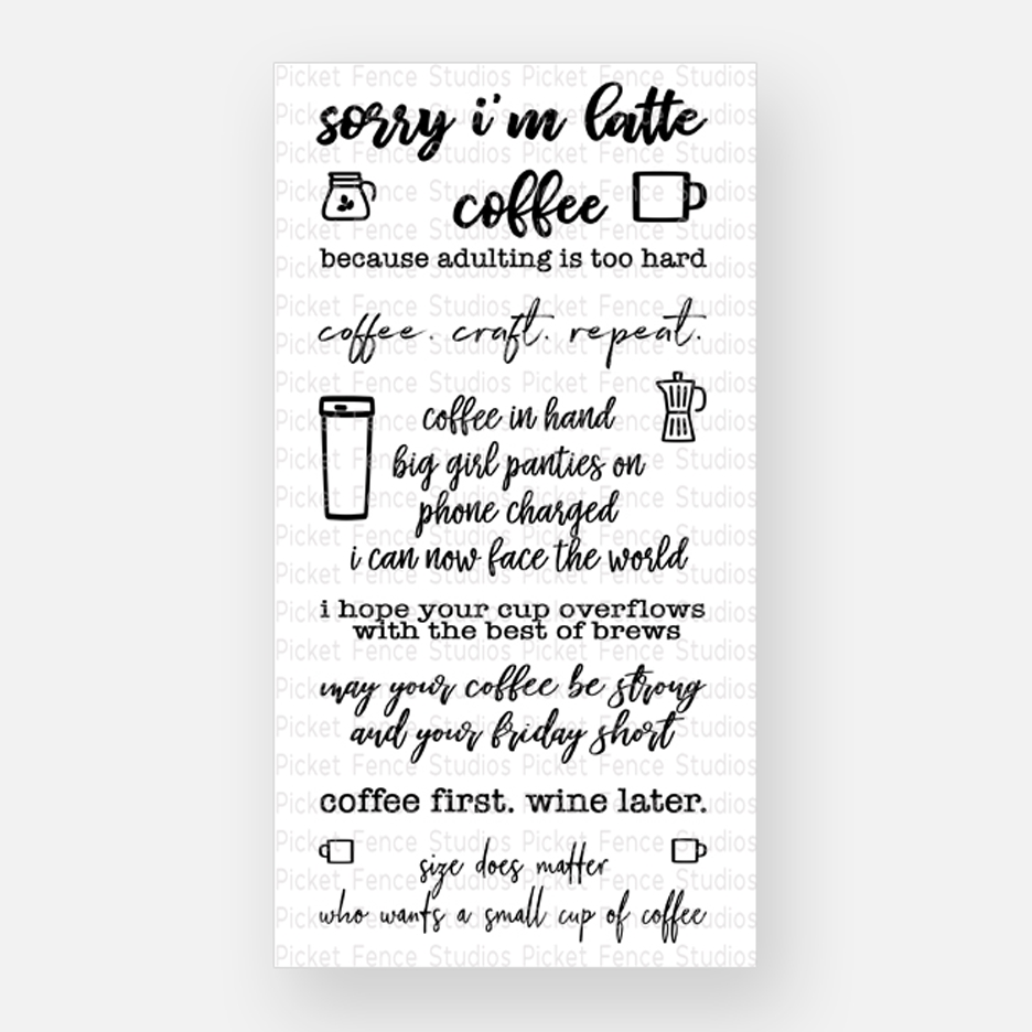 Picket Fence Studios COFFEE IN HAND Clear Stamp Set s119 zoom image