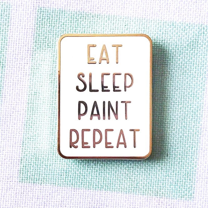 The Gray Muse EAT SLEEP PAINT REPEAT Enamel Pin tgm-j19-p21* zoom image