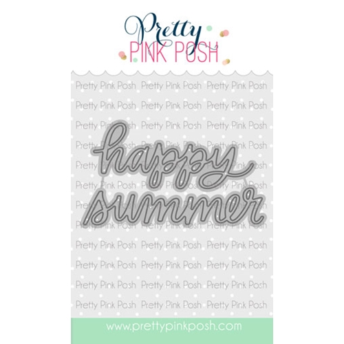 Pretty Pink Posh HAPPY SUMMER SCRIPT Die  Preview Image