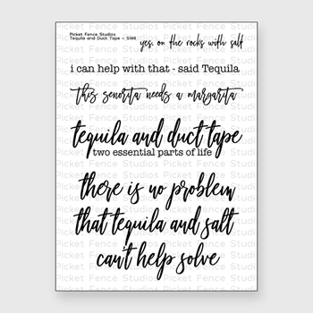 Picket Fence Studios TEQUILA AND DUCT TAPE Clear Stamp Set s148