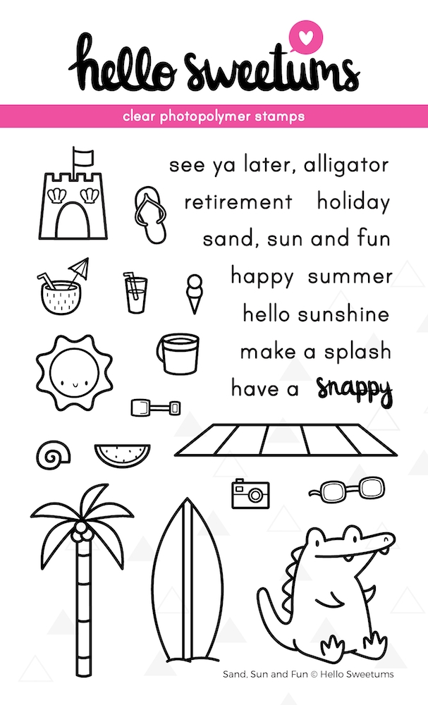 Hello Sweetums SAND SUN AND FUN Clear Stamp Set 624002* zoom image